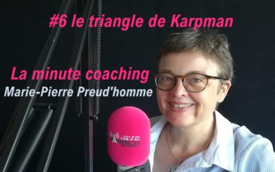 La minute coaching #6 le triangle de Karpman