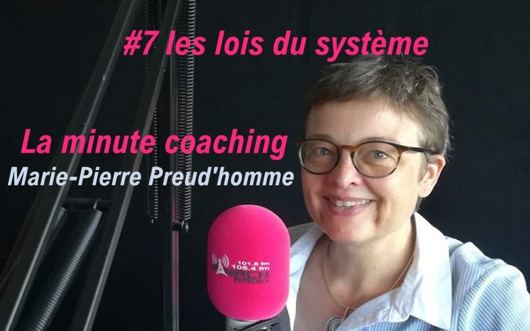 La minute coaching #7 les lois du système