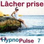 séance hypnose lacher prise